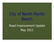 City of North Myrtle Beach Road Improvement Update