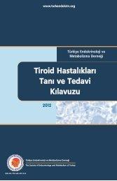 tiroid hastalıkları tanı ve tedavi kılavuzu 2012 - Türkiye Endokrinoloji ...