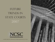 Future Trends in State Courts 2007 - National Center for State Courts