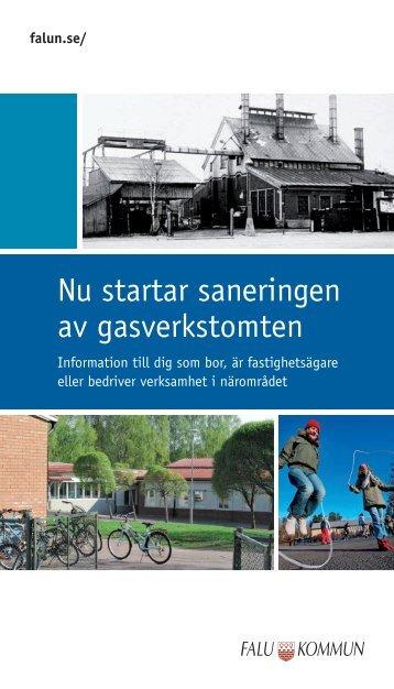Informationsfolder om saneringen av gasverkstomten - Falu Kommun