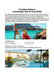 Til dejlige Mallorca i samarbejde med 62°N og SPIES - 62n
