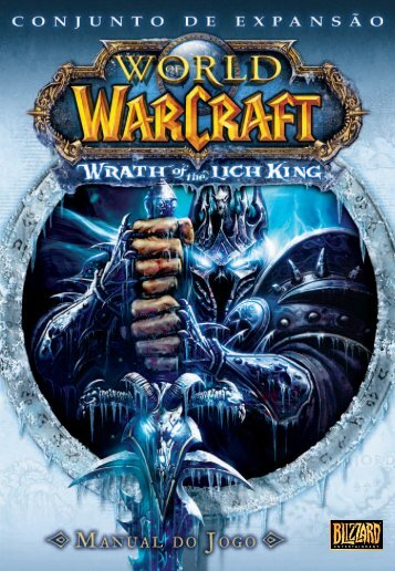 Wrath of the Lich King - Blizzard Entertainment