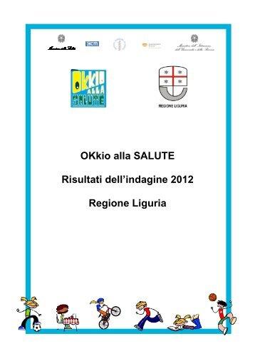 OKkio alla Salute. Risultati dell'indagine 2012. Regione Liguria