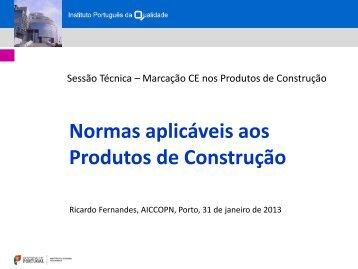 Consulte a apresentação do IPQ...