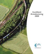 EuroMaint Årsredovisning 2009 - EuroMaint Rail