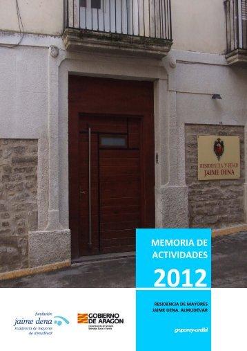 Memoria 2.013 Residencia de Mayores Almudevar - Fundación Rey ...