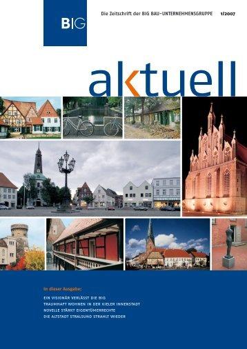 Die Zeitschrift der BIG BAU-UNTERNEHMENSGRUPPE 1/2007
