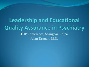 Leadership and Educational Quality Assurance in Psychiatry
