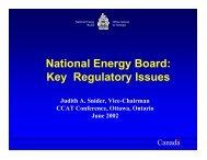 National Energy Board: Key Regulatory Issues - Ccat-ctac.org
