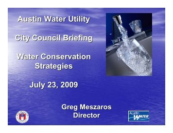 Austin Water Utility briefing to City Council on water conservation