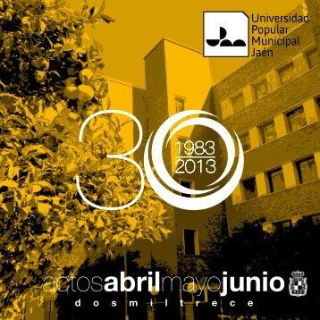 Folleto UPMJ 30 ANIVERSARIO 2013 - Ayuntamiento de Jaén
