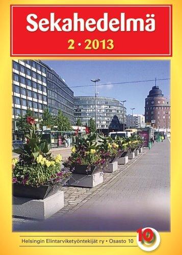 Sekahedelmä 2-2013 - Helsingin Elintarviketyöntekijät ry AO 10