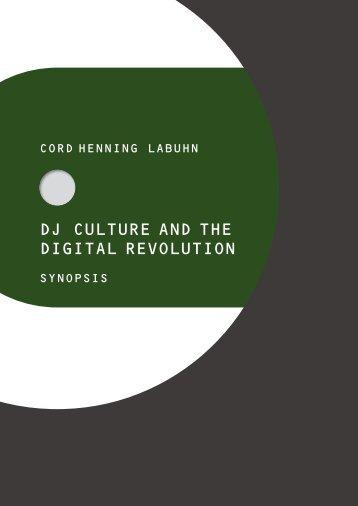 dj culture and the digital revolution - Berlin Kreuzberg Institut