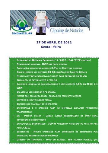 27 DE ABRIL DE 2012 Sexta– feira - Sindimetal/PR