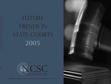 Future Trends in State Courts 2005 Report - National Center for ...