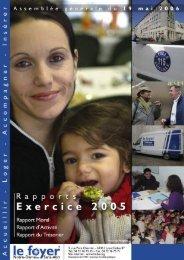 Rapports Exercice 2005 - Foyer Notre-Dame des Sans-Abri