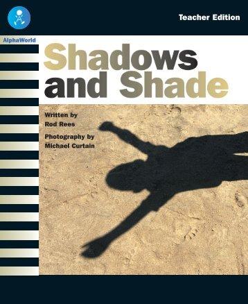 Shadows and Shade