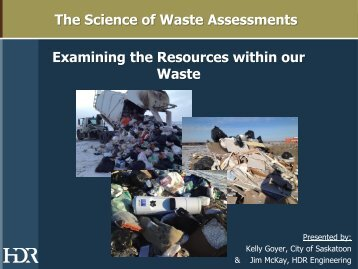 The Science of Waste Assessments Examining the Resources within ...