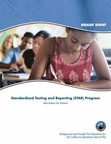 Standardized Testing and Reporting (STAR) Program GRADE EIGHT