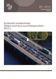 Siltojen kuormat ja suunnitteluperusteet – NCCI 1 - Liikennevirasto