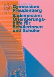 Vademecum für SchülerInnen - Kantonsschule Freudenberg, Zürich