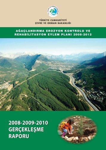2008-2009-2010 gerçekleşme raporu - Çölleşme ve Erozyonla ...