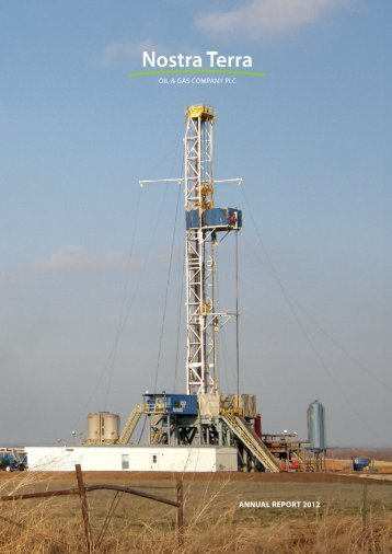 Annual report 2012 - Nostra Terra Oil and Gas Company plc