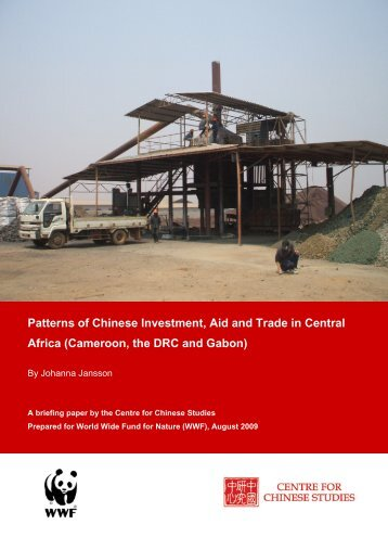 Patterns of Chinese Investment, Aid and Trade in Central ... - WWF UK