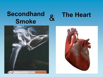 Secondhand Smoke and Heart Disease Presentation - Bartlett ...