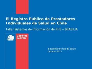 El Registro Público de Prestadores Individuales de Salud en Chile ...
