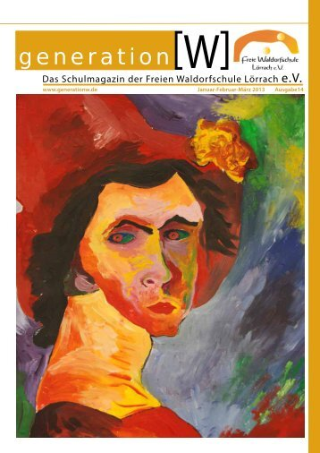 Generation W 2013 - Freie Waldorfschule Lörrach