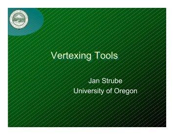Vertexing Tools - SLAC