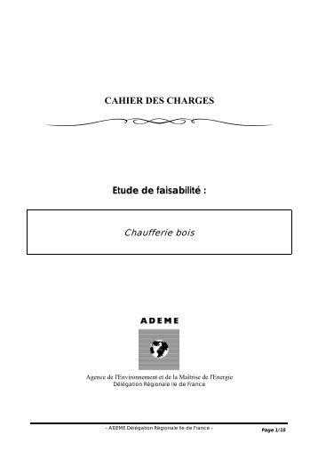 CAHIER DES CHARGES Etude de faisabilité : - Ademe Ile de France