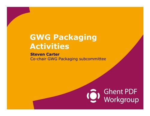 Overview of Packaging Committee Work to Date and Use Cases