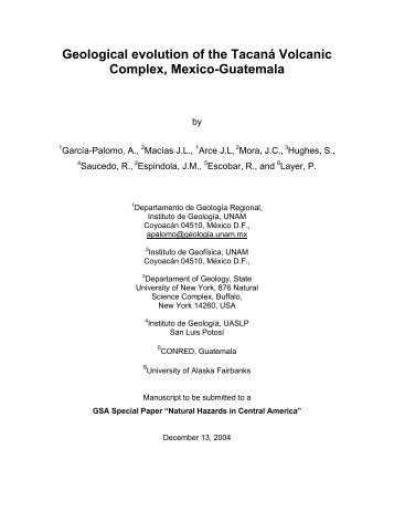 Geological evolution of the Tacaná Volcanic Complex, Mexico ...
