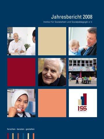 Jahresbericht 2008 - Institut für Sozialarbeit und Sozialpädagogik eV