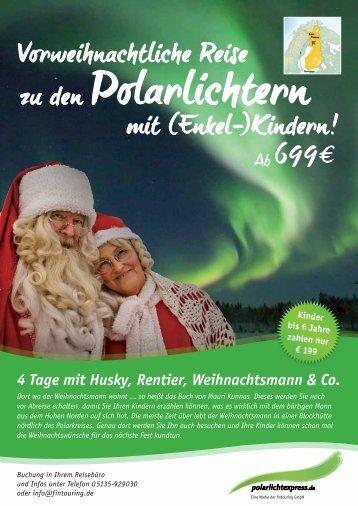 4 Tage mit Husky, Rentier, Weihnachtsmann & Co.