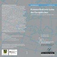 Kommunikationsräume des Europäischen - Jena Center Geschichte ...