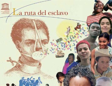 La Ruta del Esclavo; 2006 - CINU