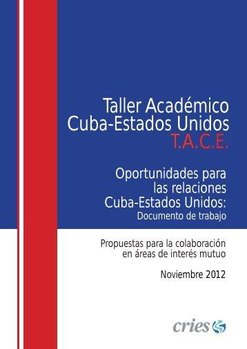 Oportunidades para las relaciones Cuba-Estados Unidos - cries