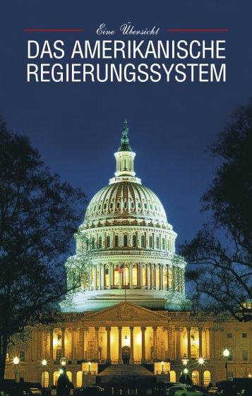 Das amerikanische Regierungssystem (pdf) - Diplomatische ...