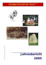 Jahresbericht 2005 - Freiwillige Feuerwehr Kiel - Russee