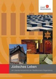 Jüdisches Leben ein Literaturverzeichnis der ... - Stadt Regensburg