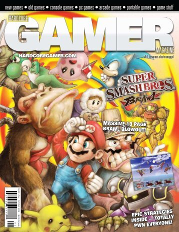 Volume 4 Issue 1 First Quarter 2008 Super ... - Hardcore Gamer