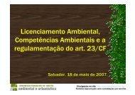 Licenciamento Ambiental, Competências Ambientais e a ...