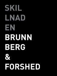 Vi gör inga ufon. - Brunnberg & Forshed