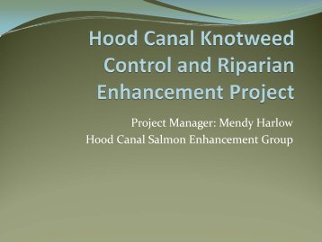 Project Manager: Mendy Harlow Hood Canal Salmon Enhancement ...