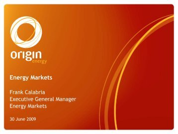 Energy Markets - Origin Energy