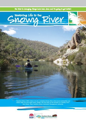Restoring life to the Snowy River.pdf - Southern Rivers Catchment ...