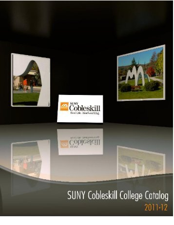 2011-2012 College Catalog - SUNY Cobleskill